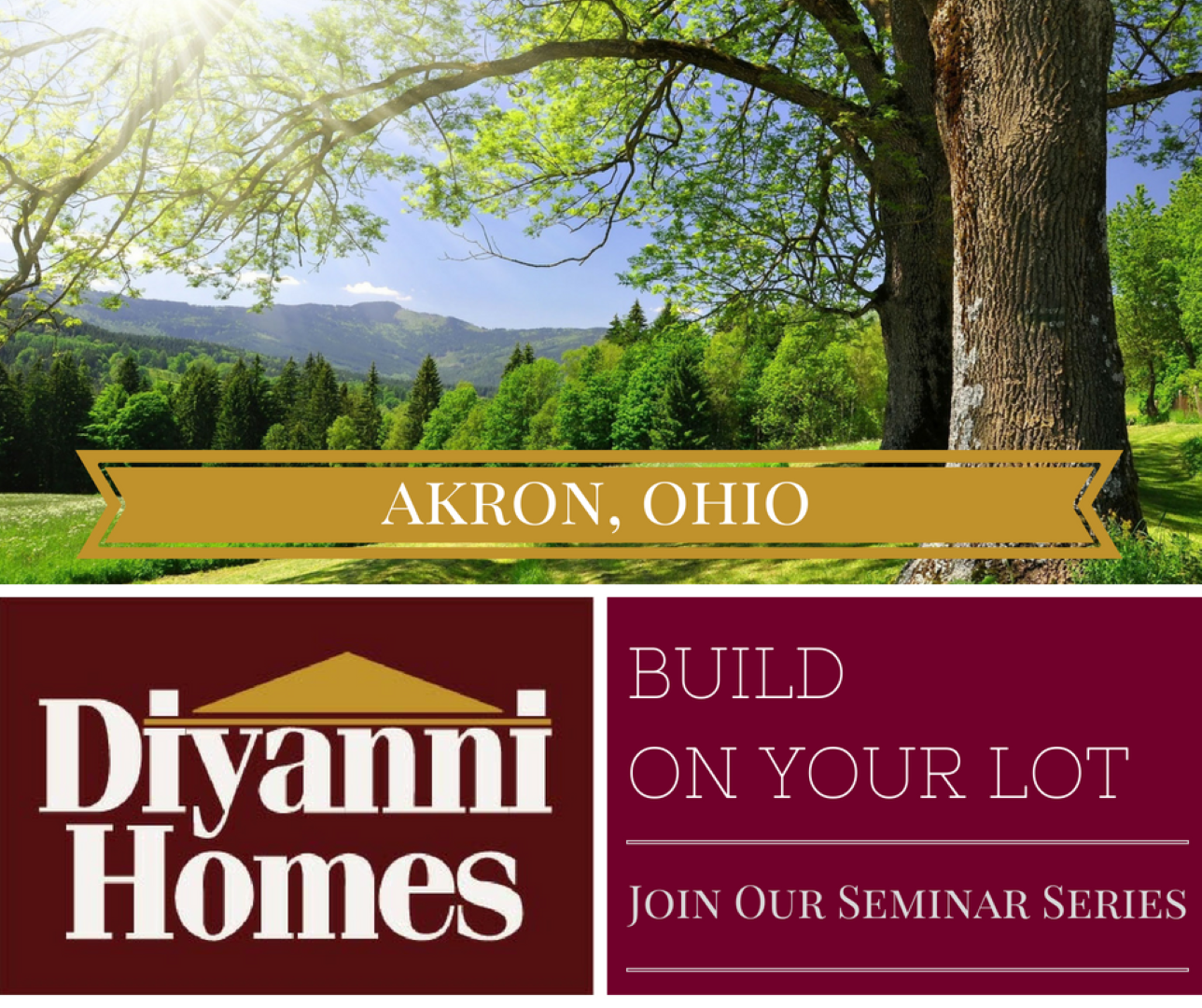 Build On Your Lot! July 2019 (Akron, OH)